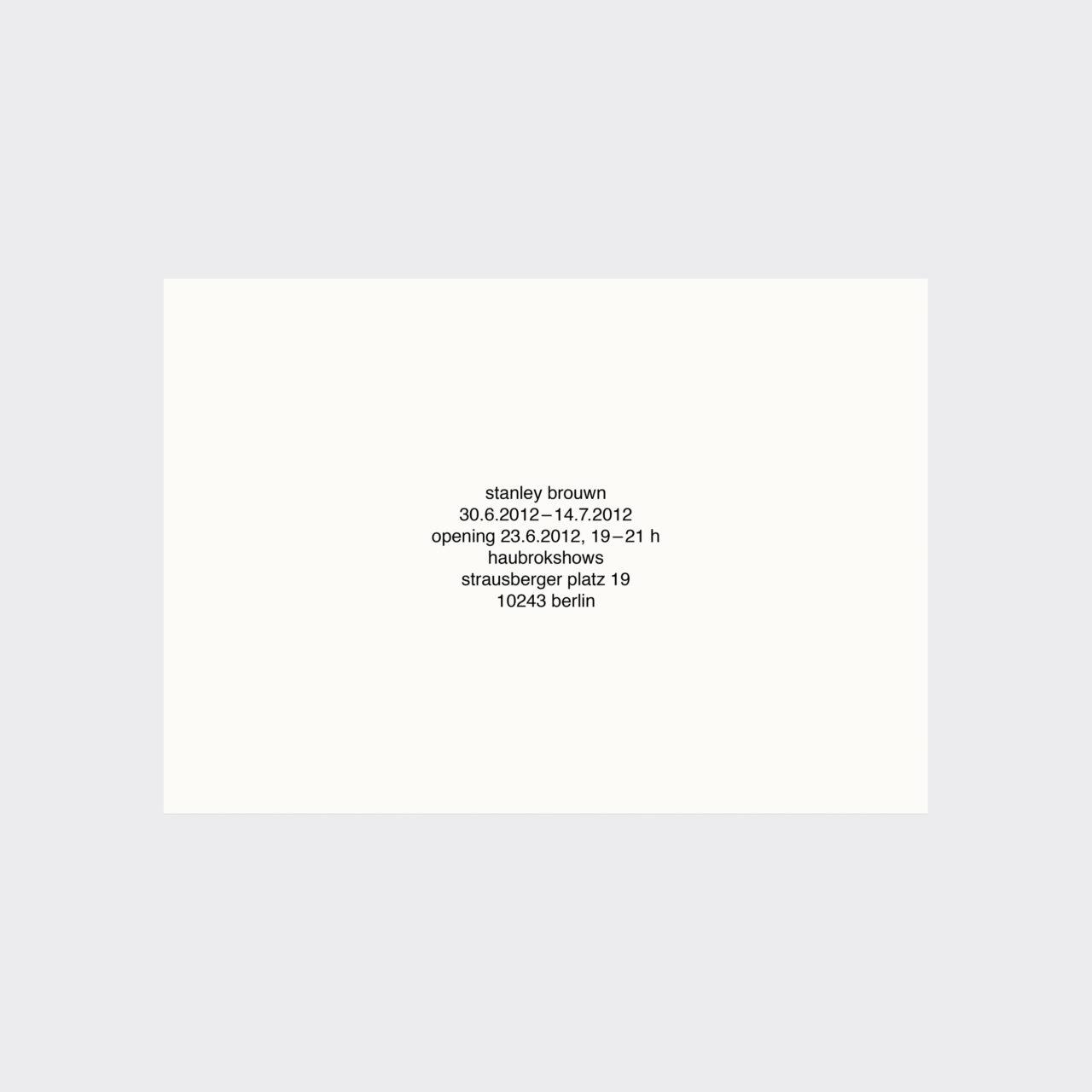 Stanley Brouwn, Stanley Brouwn (Einladungskarte) (2012)