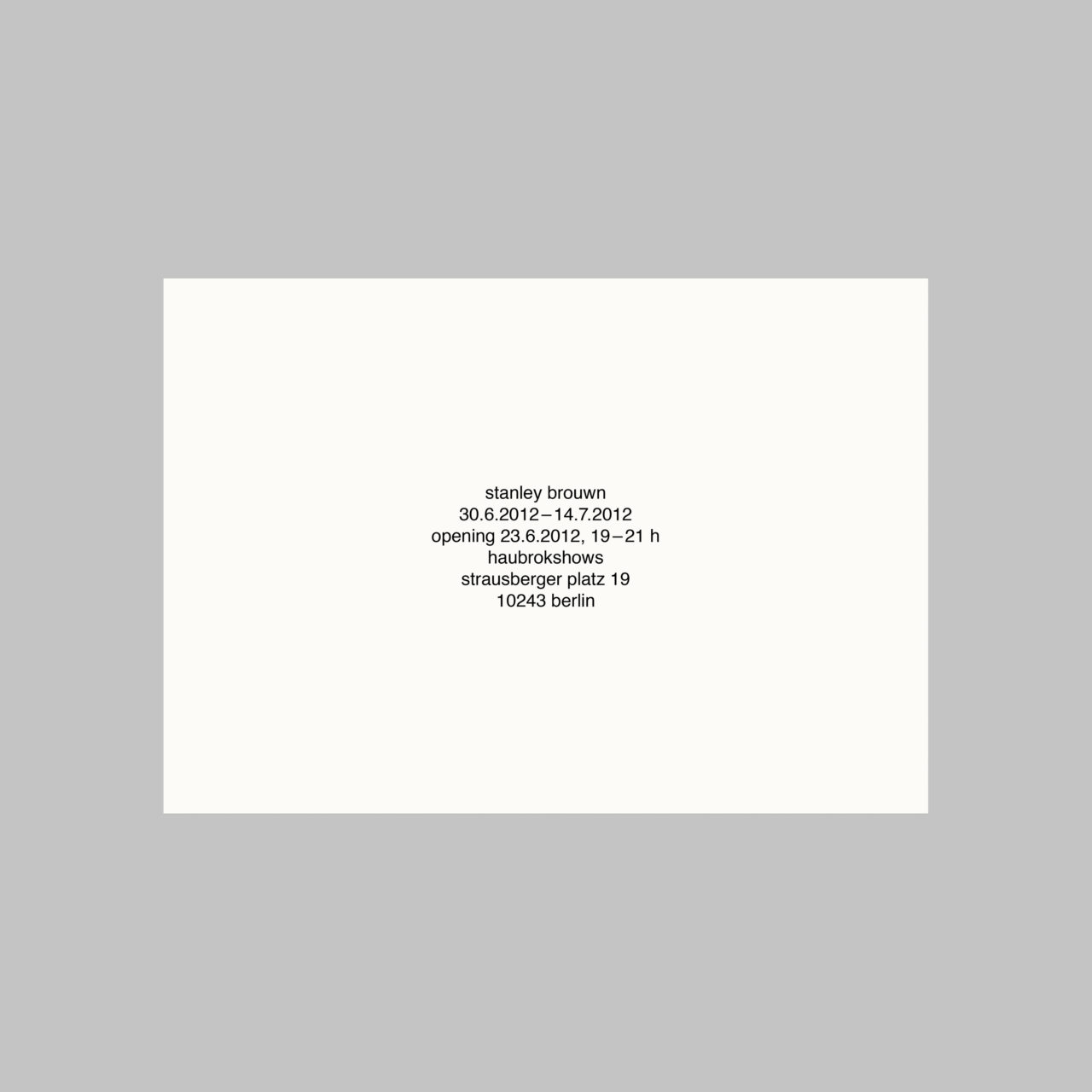 Stanley Brouwn, untitled (Announcement card) (2012)