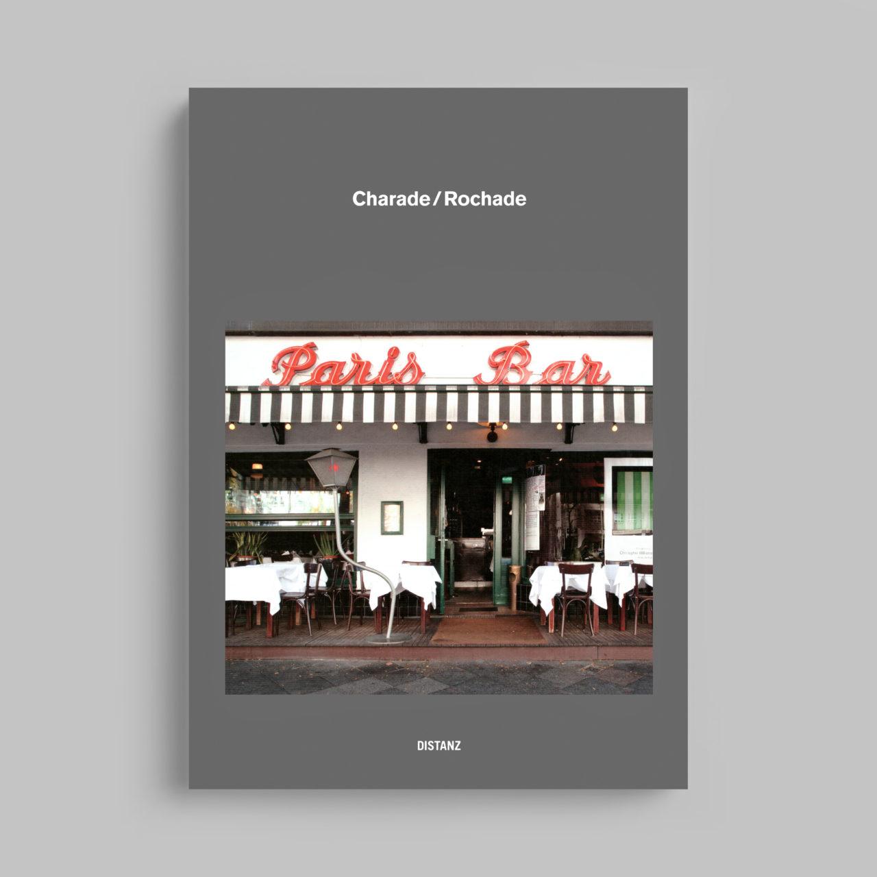 Charade/Rochade, Distanz Verlag (2013)