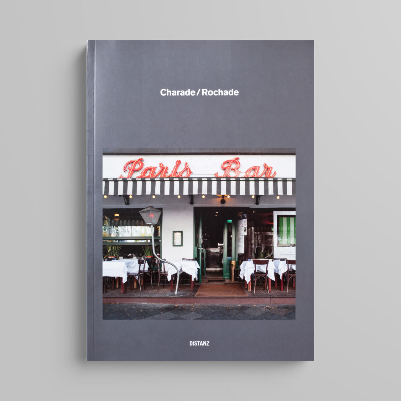 Charade/Rochade, Distanz Verlag, 2013