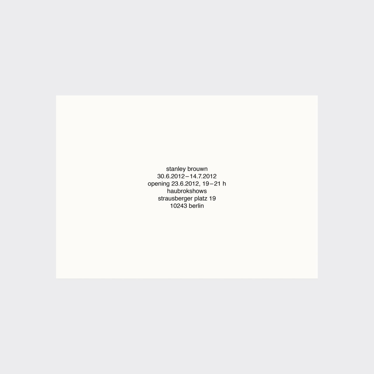 Stanley Brouwn, Stanley Brouwn (announcement card) (2012)